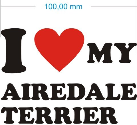 Ich liebe My Airedale Terrier - I love my Airedale Terrier Aufkleber
