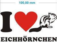 I Love Eichhörnchen Aufkleber- Ich liebe...